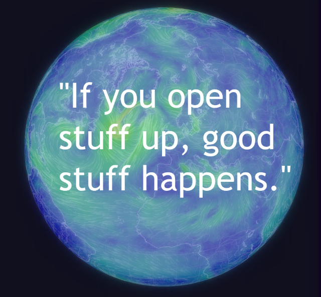 If You Open Stuff Up, Good Stuff Happens