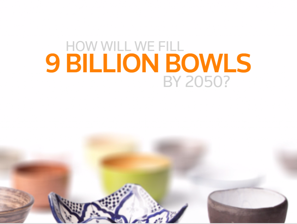 How will we fill 9 billion bowls?