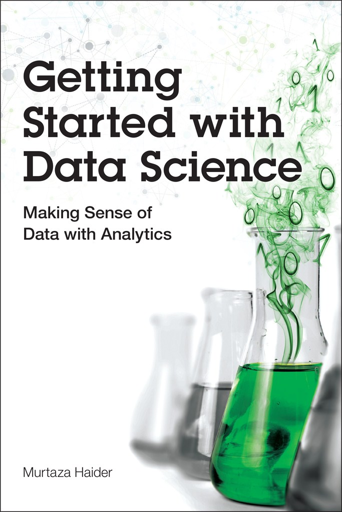 Getting Started with Data Science: Storytelling with Data