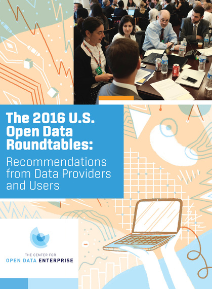 The 2016 Open Data Roundtables: New Report on Putting Data to Use
